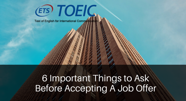 6 Important Things to Ask Before Accepting A Job Offer