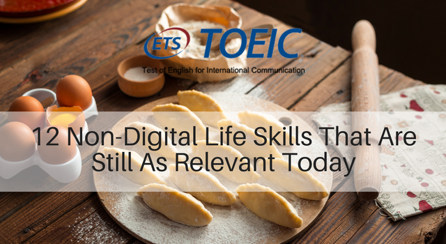 12 Non-Digital Life Skills That Are Still As Relevant Today (Part 1)