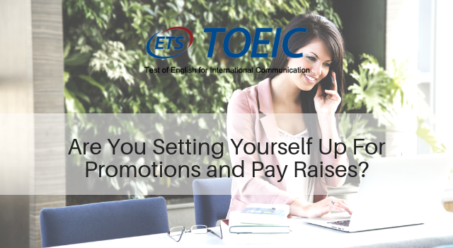 Are You Setting Yourself Up For Promotions and Pay Raises?