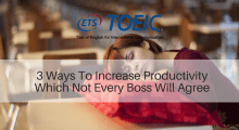 3 Ways To Increase Productivity Which Not Every Boss Will Agree With