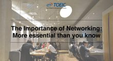 The Importance of Networking: More essential than you know