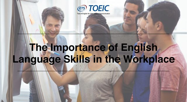 The Importance of English Language Skills in the Workplace